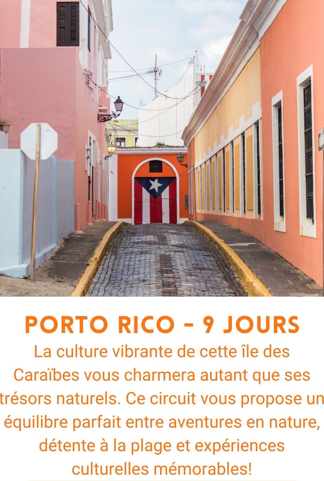 Voyage organisé à Porto Rico