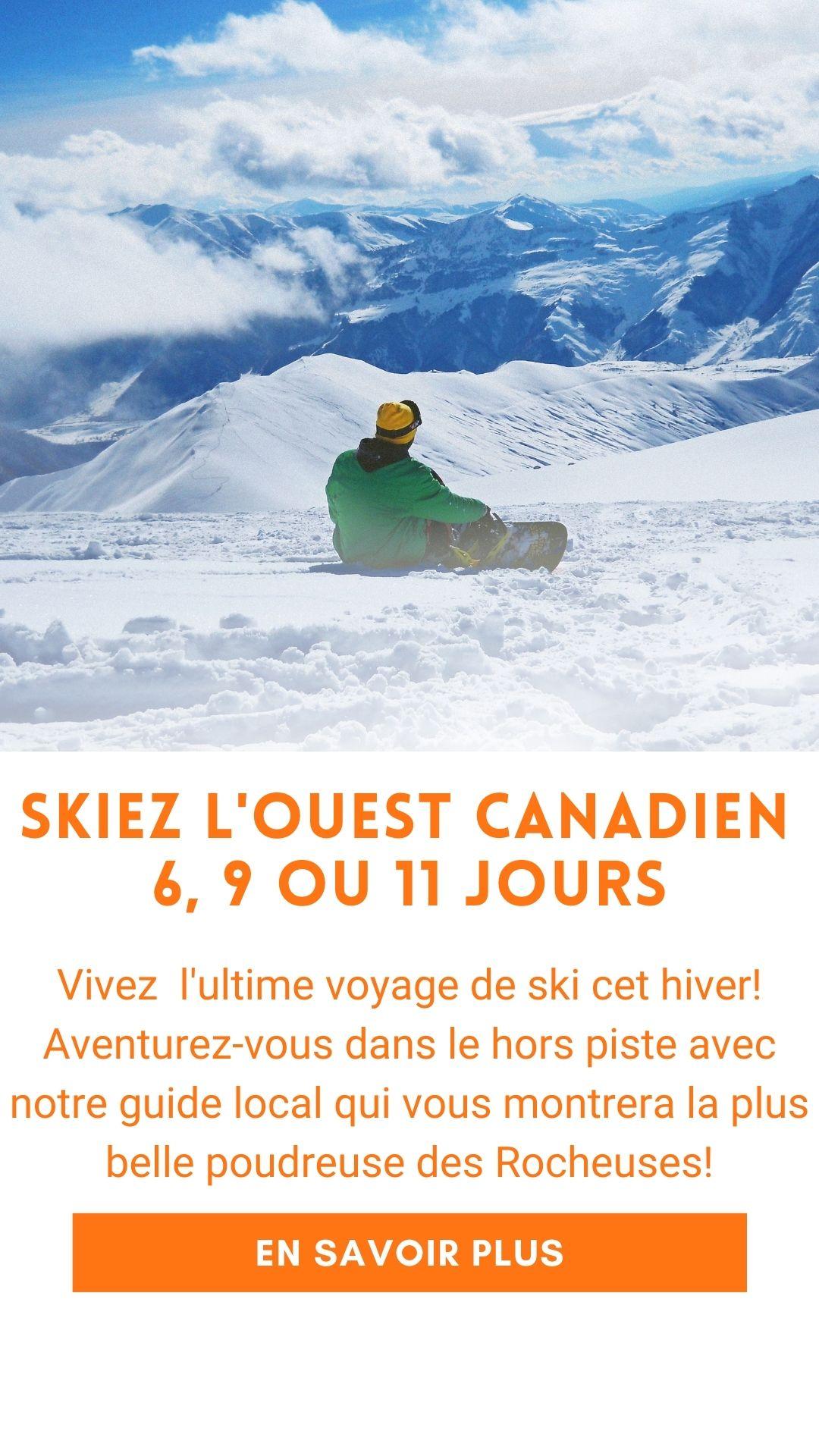 Voyage de ski organisé dans l'Ouest canadien