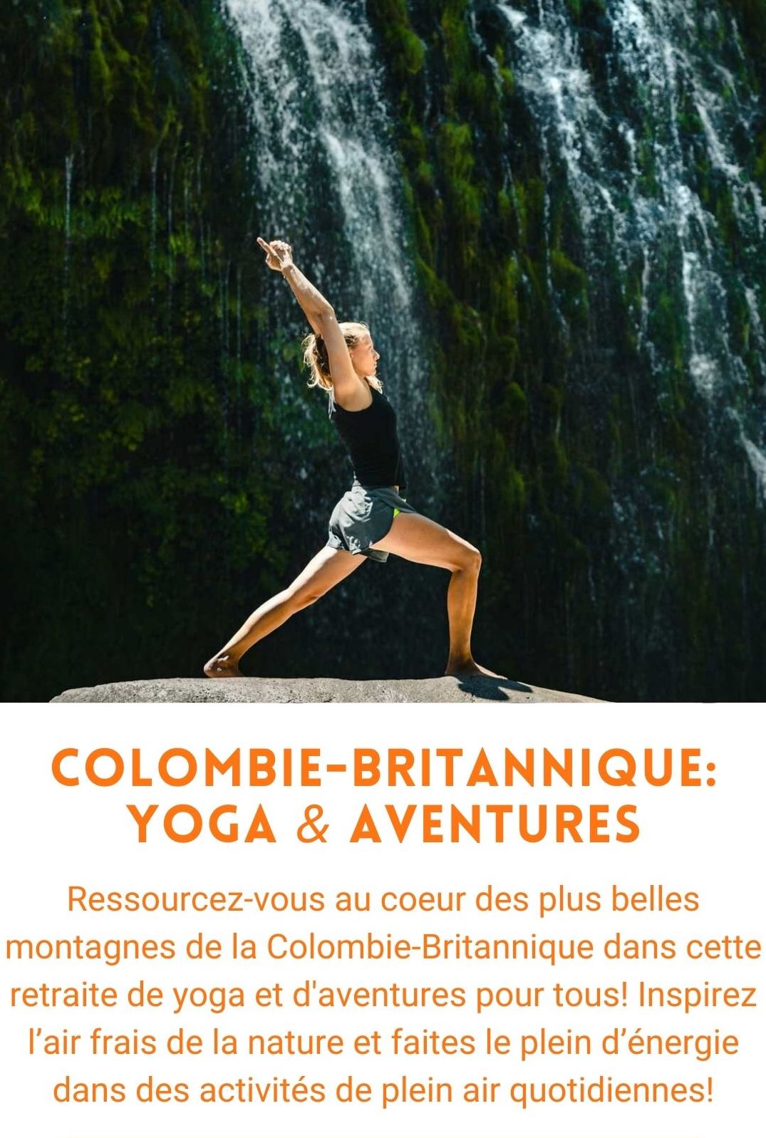 voyage organisé colombie-britannique yoga