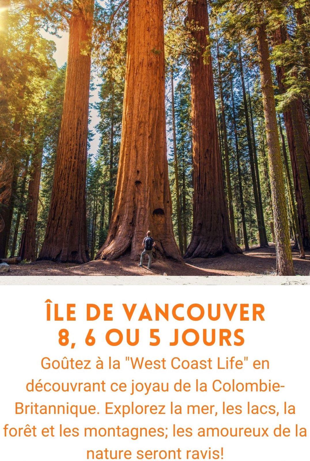 Voyage organisé Île de Vancouver