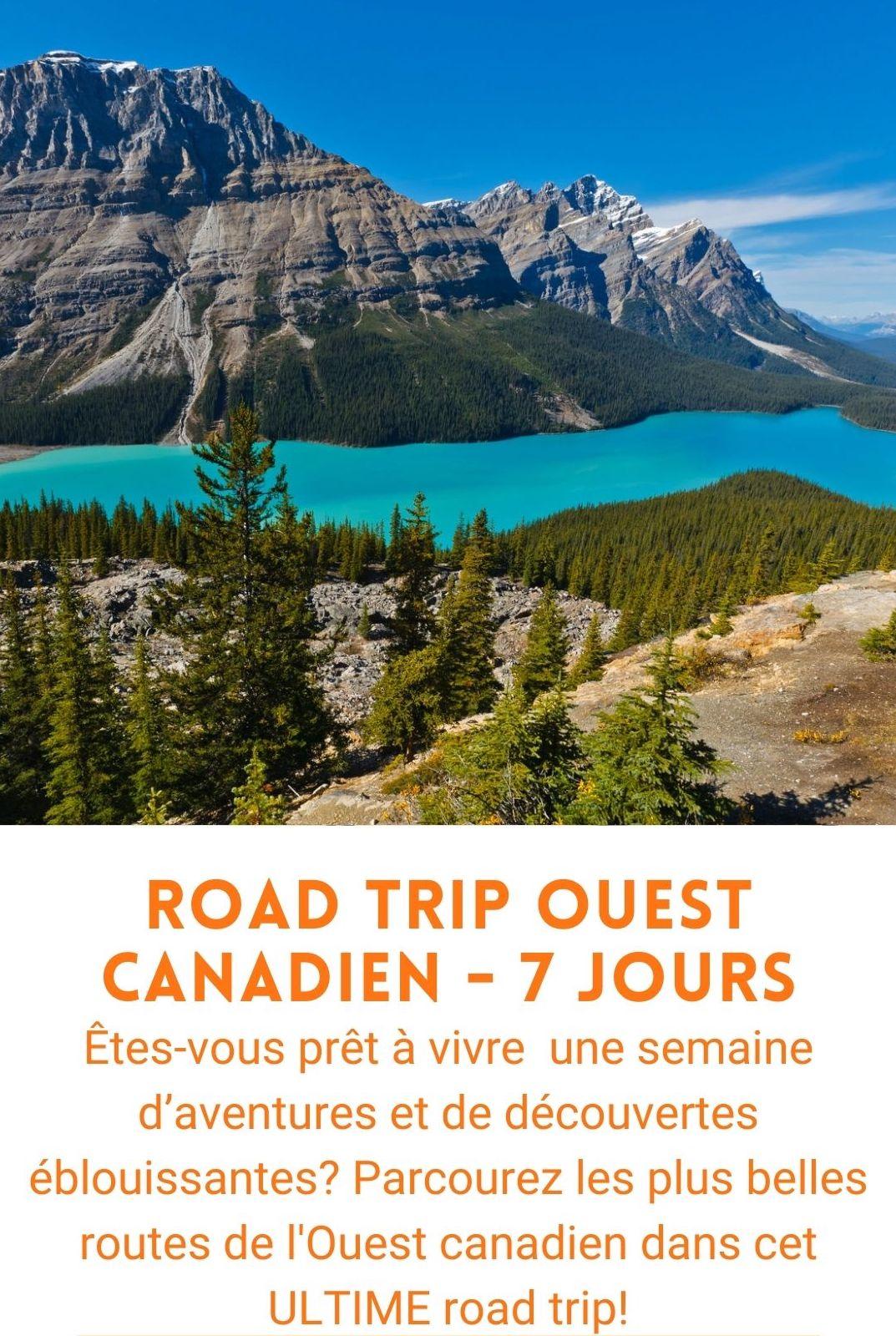 Voyage organisé road trip ouest canadien